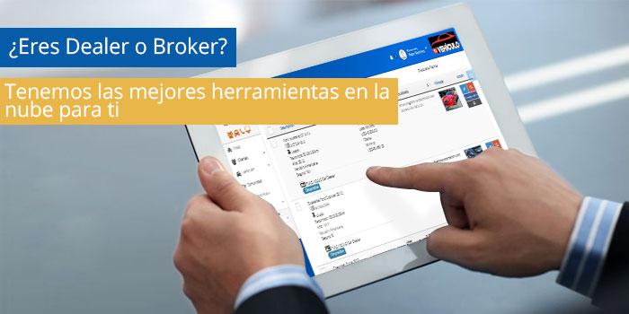 Las mejores heramientas para Dealers y Brokers. Estás a un paso de aumentar tus ventas.